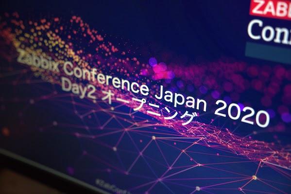 Zabbix Conference  Japan 2020 day2