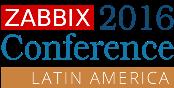 Zabbix Conference Latin America 2016
